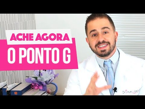 ORGASMO DO PONTO G! - ENCONTRE O SEU AGORA! - DR BRUNO JACOB