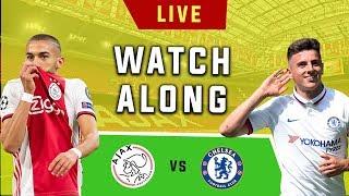 Ajax vs Chelsea - Live Football Watchalong (Stream)