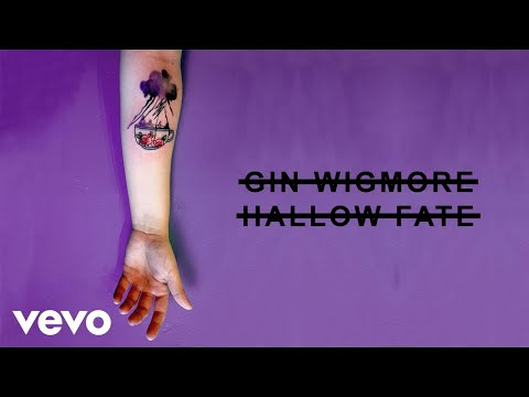 Gin Wigmore - Hallow Fate (Audio)