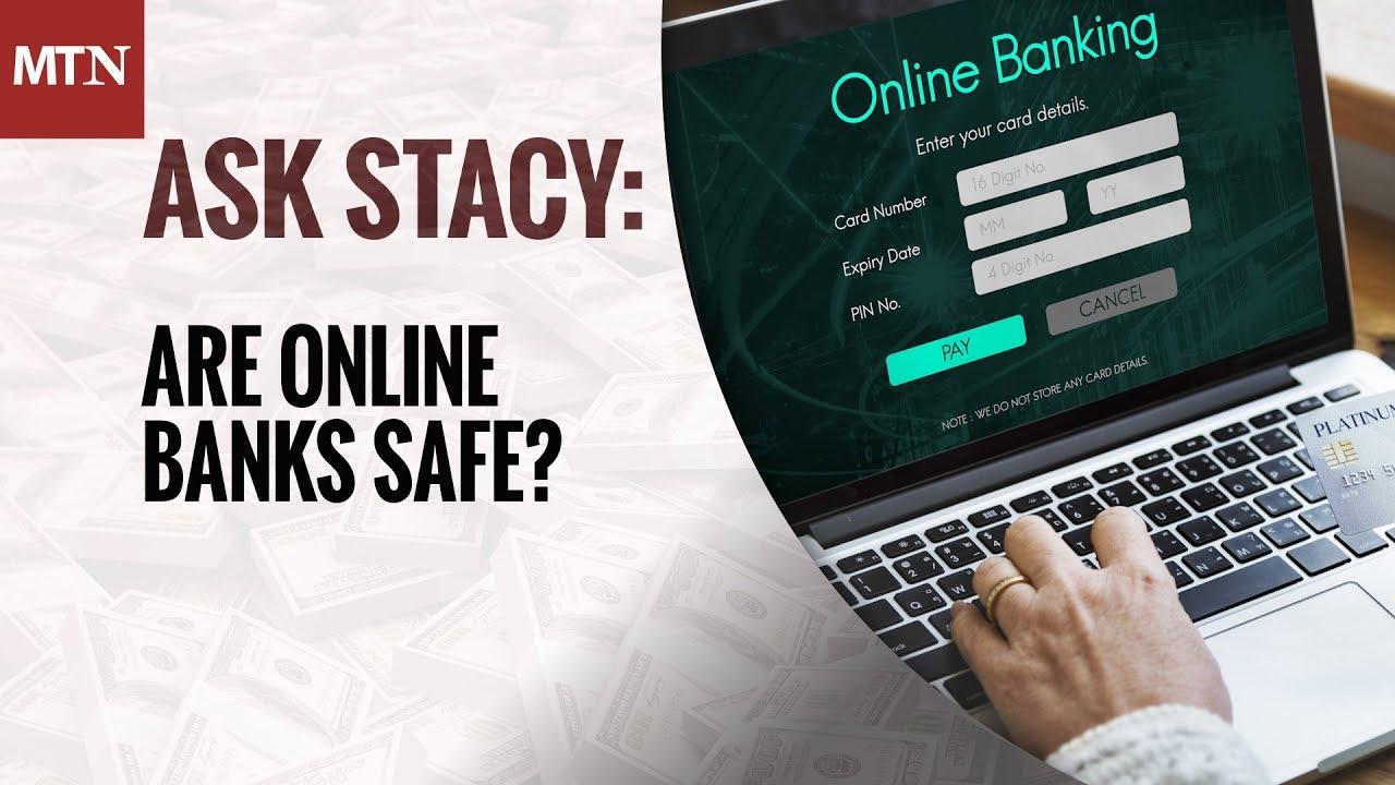 2-Minute Money Manager: Are Online, Internet-Only Banks Safe