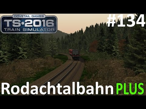 Let's Play Train Simulator 2016 #134 - Die Er­kun­dungs­fahrt #5 | BR 628 | Rodachtalbahn Plus