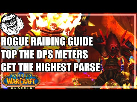 WoW Classic Rogue Raid Guide - Top DPS And Get High Parses In Molten Core & Onyxia. PvE Rogue DPS.