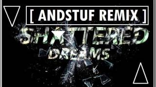Shattered Dreams by HigherGround [VNDSTUF REMIX]