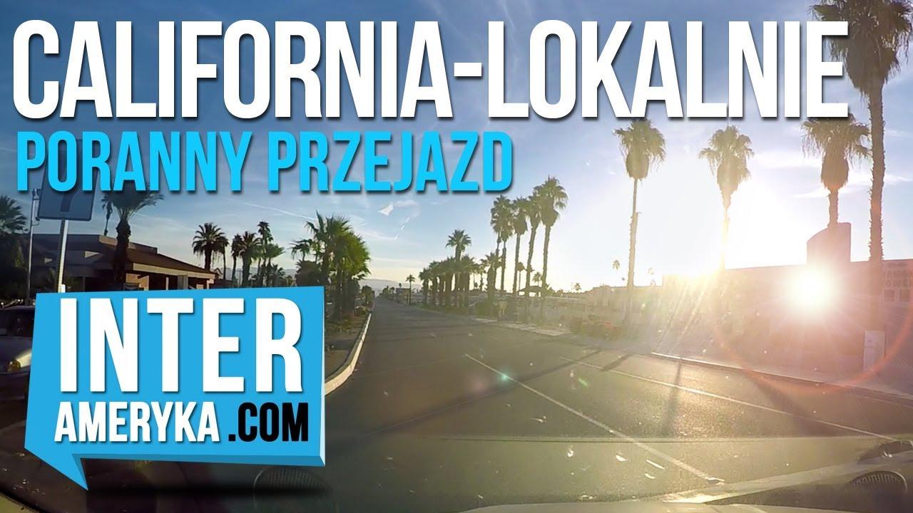 """California """"Lokalnie"""" – przejazd samochodem z Palm Springs na pustynię"""
