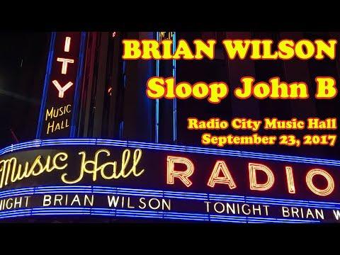 Brian Wilson : Sloop John B : Radio City Music Hall (The Beach Boys)