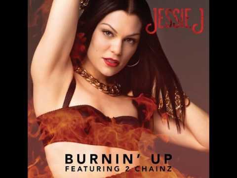 Jessie J - Burnin' Up ft. 2 Chainz [MP3 Free Download]