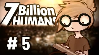 FAZA 2 - ZMIENNE | 7 Billion Humans #5