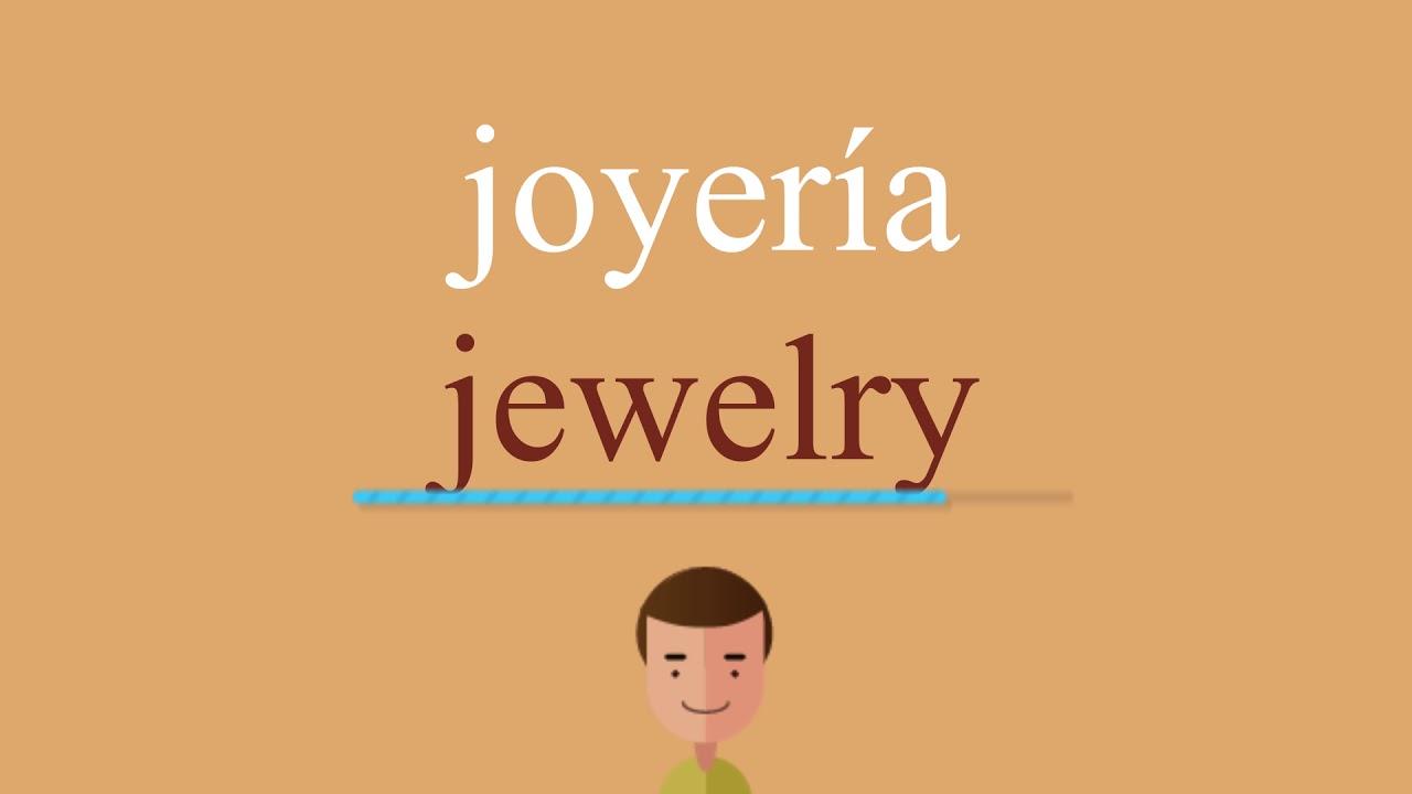 2d431434a11b Cómo se dice joyería en inglés - YouTube