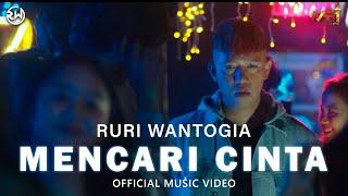 Ruri Wantogia - Mencari Cinta (Official Music Video)