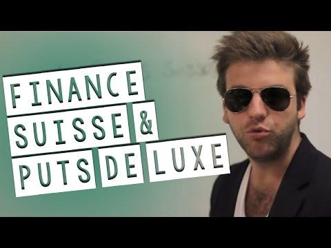Finance Suisse et Puts de luxe...