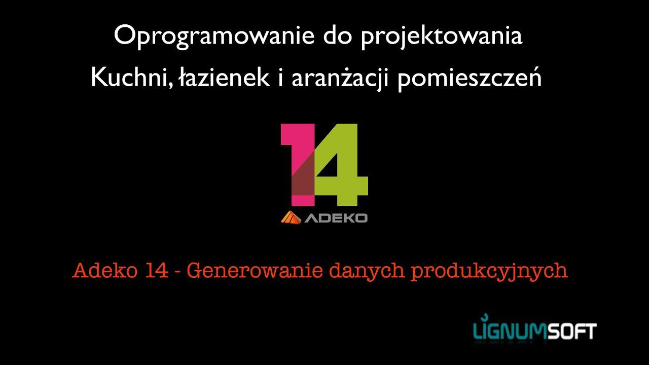Adeko 14 - Zarządzanie produkcją cięcia