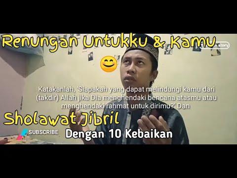 SHOLAWAT 10 Kebaikan (Sholawat Jibril) - YouTube