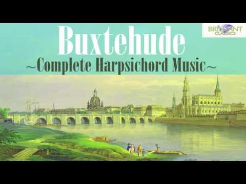 Buxtehude: Complete Harpsichord Music (Full Album)