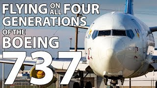 FLYING ON ALL FOUR GENERATIONS OF THE BOEING 737 IN CANADA!