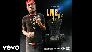 Jafrass - Live Like This (Official Audio)