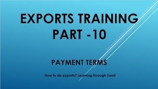 Exports training part  10 payment terms