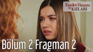 Fazilet Hanım ve Kızları 2. Bölüm 2. Fragman