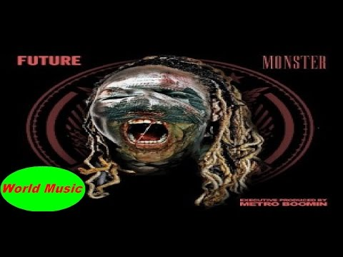 Future - Monster - Full Album - 2014