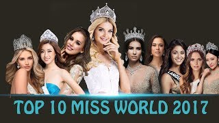 TOP 10 FINAL MISS WORLD 2017
