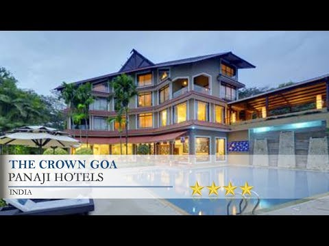 The Crown Goa - Panaji Hotels, India