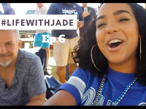 #LIFEWITHJADE | Ep.6 Bonnets, Beyonce, and DEM BOYS! (Dallas Cowboys)