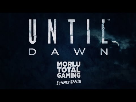 Until Dawn - Morlu Total Gaming - Gameplay ITA HD