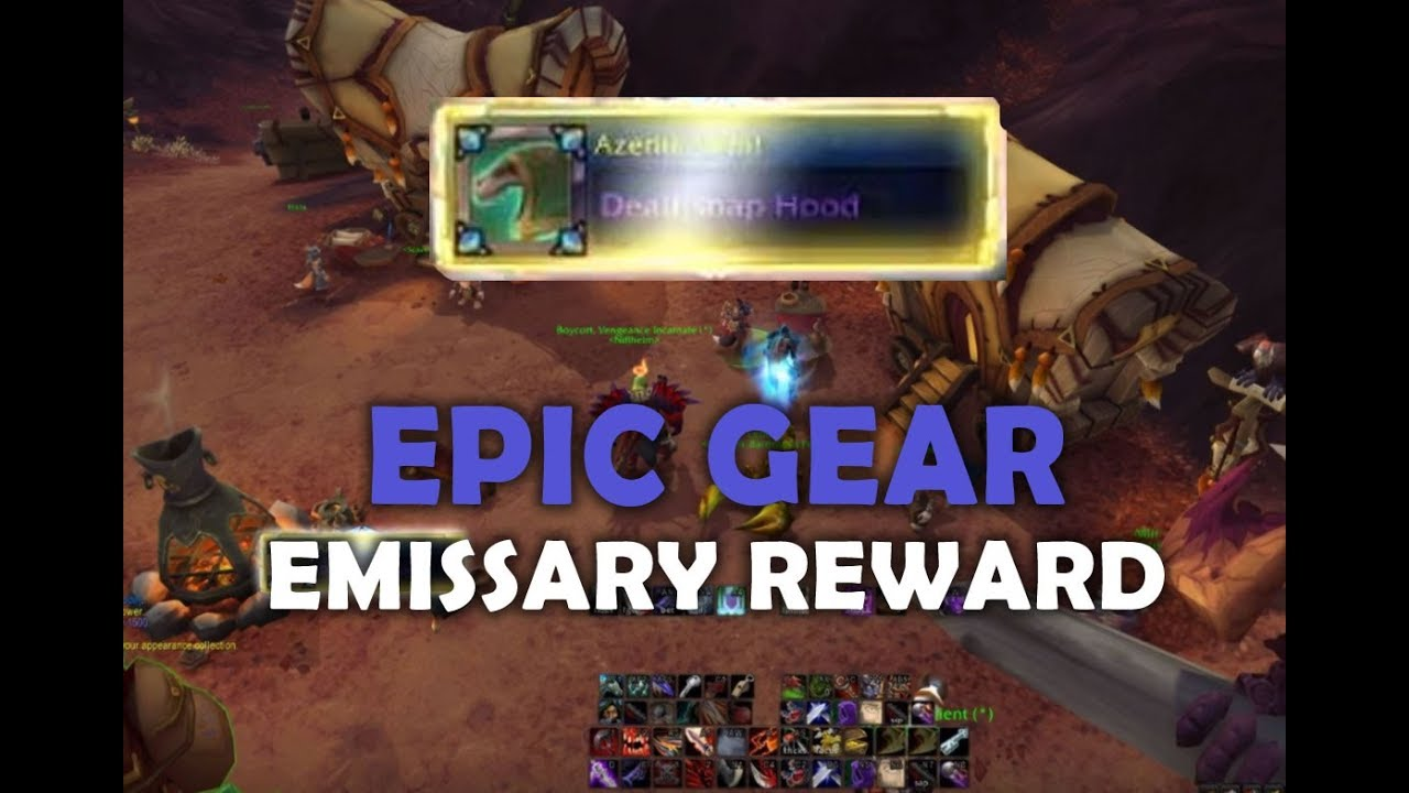 Epic Gear / Loot from Emissary Quest Reward - WoW Battle For Azeroth