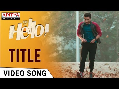 HELLO! Title Video Song | HELLO! Video...