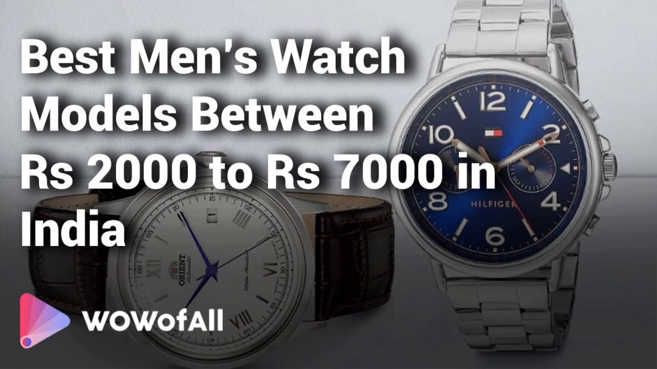 25a83b6a973 8 Best Men s Watch Models Rs 2000 - 7000 in India 2019 - YouTube
