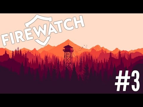 Let's Play: Firewatch | Part 3 | Boom, Headshot!