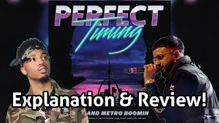 NAV and Metro Boomin's Perfect Timing Explained and Reviewed In Under 10 Minutes