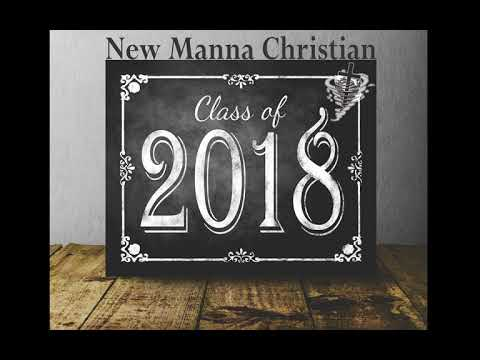 2018 New Manna Christian School Senior Graduation