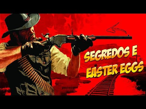 Red Dead Redemption: Curiosidades, Segredos, Easter Eggs e Mais!