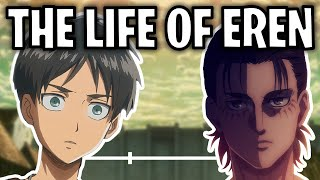 The Life Of Eren Yeager (UPDATED)