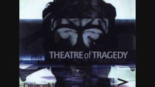 Theatre of Tragedy - Commute