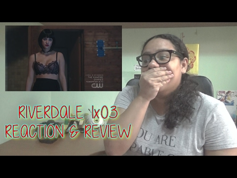 """Riverdale 1x03 REACTION & REVIEW """"Chapter Three: Body Double"""" 