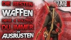 Diese 4 Waffen solltest du immer ausrüsten - Red Dead Redemption 2 beste Waffe Deutsch