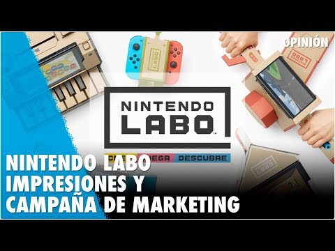 NINTENDO LABO : IMPRESIONES Y ESTRATEGIA DE MARKETING