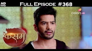 Kasam - 11th August 2017 - कसम - Full Episode