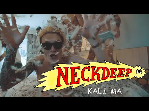 Neck Deep - Kali Ma (Official Music Video)