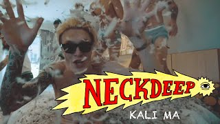 Download Neck Deep - Kali Ma (Official Music Video) Mp3