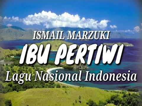 Lagu Nasional Indonesia   Ibu Pertiwi  Ciptaan Ismail Marzuki