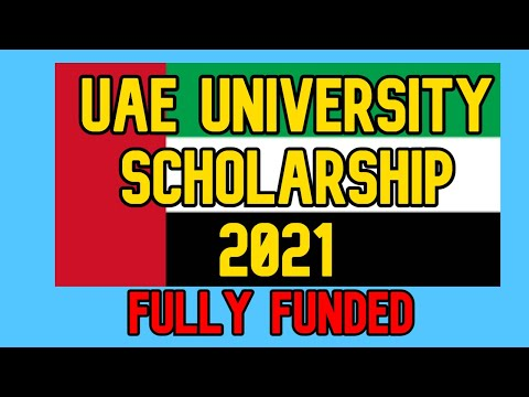 UAE University Scholarships 2021 Fully Funded