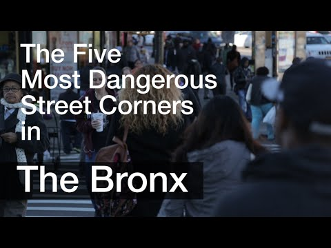 The Five Most Dangerous Street Corners in the Bronx