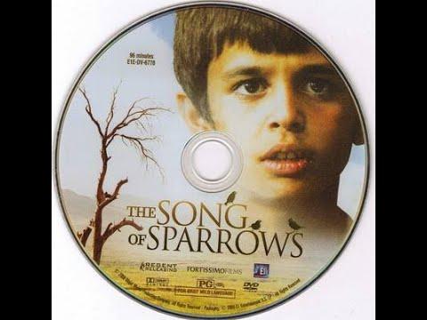 หนังดีที่ต้องดู...ฝันไม่สิ้นหวัง The Song of Sparrows (2008)