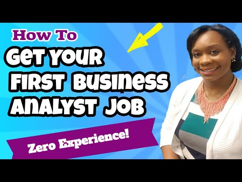 How to Get Your First Business Analyst Job!