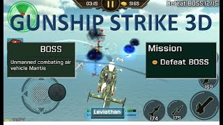 Gunship Strike 3D BOSS Mode Leviathan Helicopter vs Unmanned Combating Air Vehicle Mantis