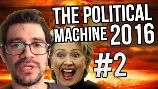 BRING ON THE APOCALYPSE - Political Machine 2016 - Part 2 ★ Let's Play Political Machine 2016