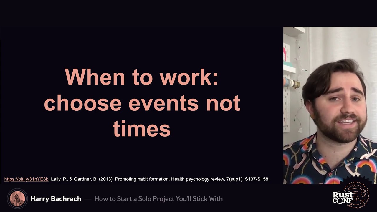 How to Start a Solo Project that You'll Stick With by Harrison Bachrach - RustConf 2020