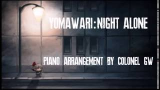 Yomawari: Night Alone (Piano Arrangement)